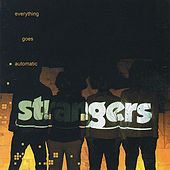 Everything Goes Automatic de The Strangers