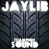 Champion Sound von Jaylib