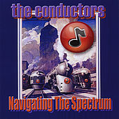 Navigating the Spectrum by The Conductors