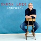 Unspoken by Chuck Loeb