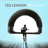 The Calm by Ted Lennon