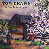 So Nice to Come Home by Tom Chapin