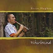 Whirlwind by Brian Hughes
