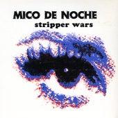 Stripper Wars by Mico de Noche