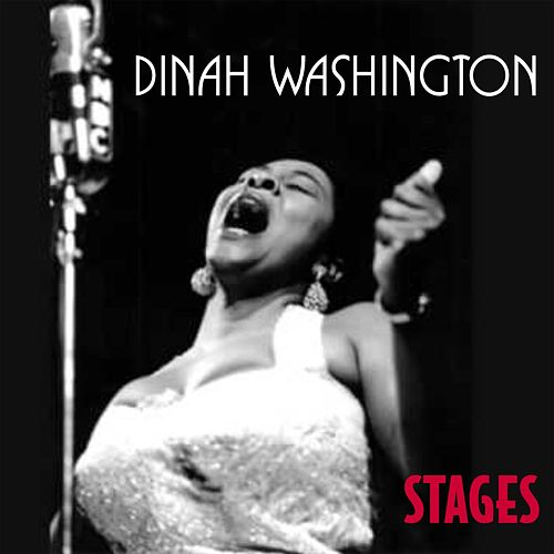 Stages by Dinah Washington