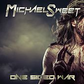 One Sided War by Michael Sweet
