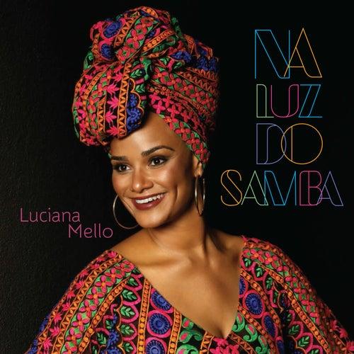 Na Luz do Samba de Luciana Mello