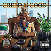 Greed Is Good by RS Greedy