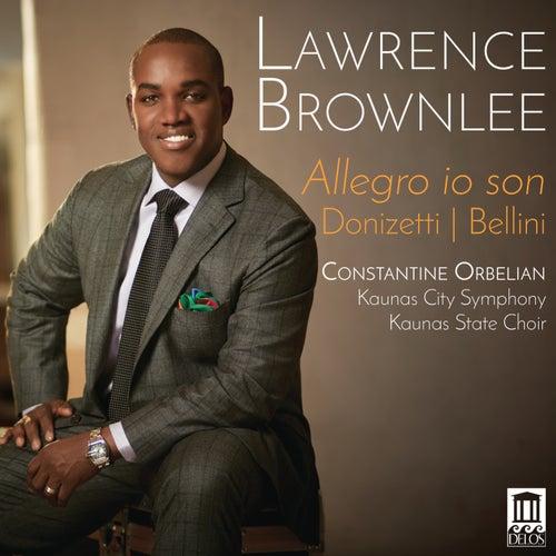 Donizetti & Bellini: Allegro io son by Lawrence Brownlee