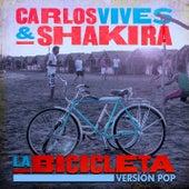 La Bicicleta (Versión Pop) von Carlos Vives & Shakira