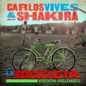 La Bicicleta (Versión Vallenato) by Carlos Vives & Shakira
