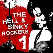 The Hell & Sinky Rockers, Vol. 1 von Various Artists