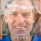 Toppen Af Poppen 2016 - Synger Gnags (Live) von Various Artists