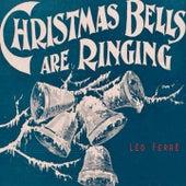 Christmas Bells Are Ringing de Leo Ferre