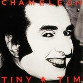 Chameleon de Tiny Tim