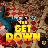 Inspired By 'The Get Down' de Various Artists