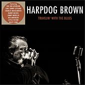 Travelin' with the Blues by Harpdog Brown