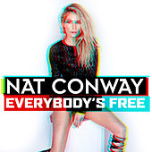 Everybody's Free by Nat Conway