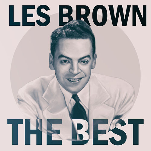 The Best by Les Brown