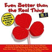 Even Better Than The Real Thing Vol. 2 von Various Artists