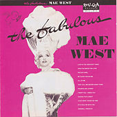 The Fabulous Mae West by Mae West