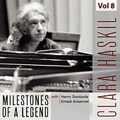 Clara Haskil - Milestones of a Legend, Vol. 8 von Clara Haskil