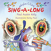 The Walking Oliver Sing-a-Long, vol. 1 by Paul Austin Kelly