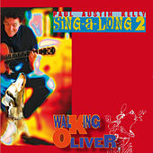 The Walking Oliver Sing-a-Long, vol. 2 by Paul Austin Kelly