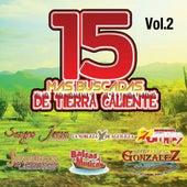 15 Mas Buscadas De Tierra Caliente, Vol. 2 by Various Artists