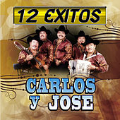 12 Exitos by Carlos Y Jose