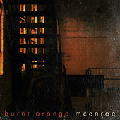Burnt Orange by mcenroe
