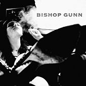 Bishop Gunn von Bishop Gunn