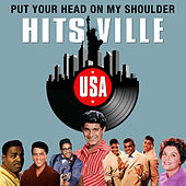Put Your Head on My Shoulder (Hitsville USA) by Various Artists