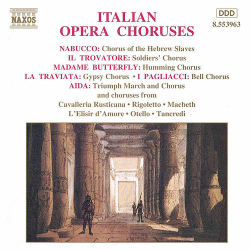 Italian Opera Choruses by Various Artists