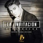 La Invitación (Versión Regional Mexicano) de Pipe Bueno