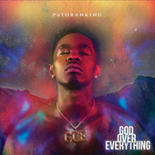 God Over Everything de Patoranking
