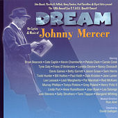 Dream - Lyrics & Music of Johnny Mercer, 18th S.T.A.G.E. Benefit by Various Artists