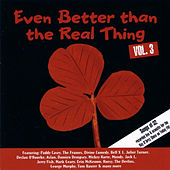 Even Better Than the Real Thing Vol. 3 de Various Artists