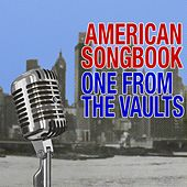 American Songbook: One From The Vaults by Various Artists