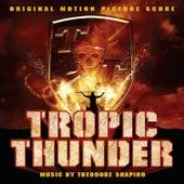 Tropic Thunder (Original Motion Picture Score) van Theodore Shapiro