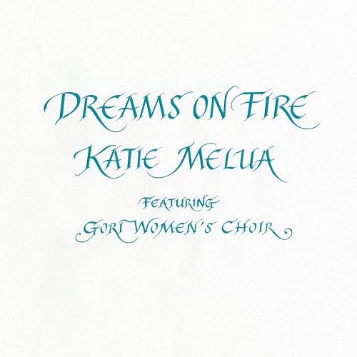 Dreams on Fire di Katie Melua