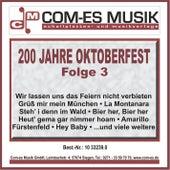 200 Jahre Oktoberfest, Folge 3 von Various Artists