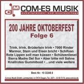 200 Jahre Oktoberfest, Folge 6 von Various Artists
