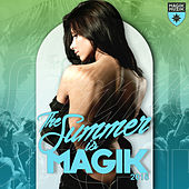 The Summer Is Magik 2016 de Various Artists
