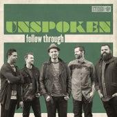 Follow Through de Unspoken