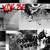 Propaganda Pelo Ato by Kob 82
