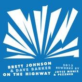 On The Highway 2013 Reworks di Brett Johnson