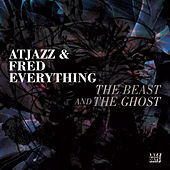 The Beast and The Ghost von Fred Everything