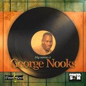 My Name Is George Nooks de George Nooks