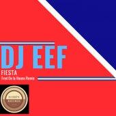 Fiesta (Fred De La House Remix) de DJ Eef
